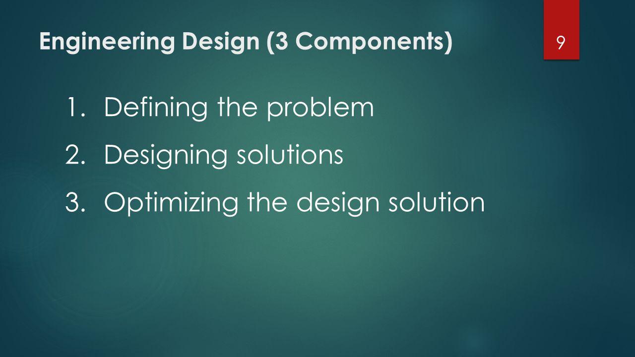 Engineering Design (3 Components)