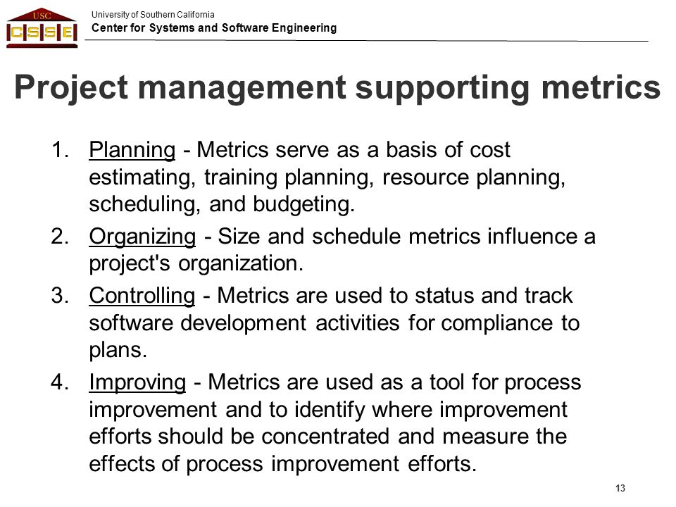 Project management supporting metrics