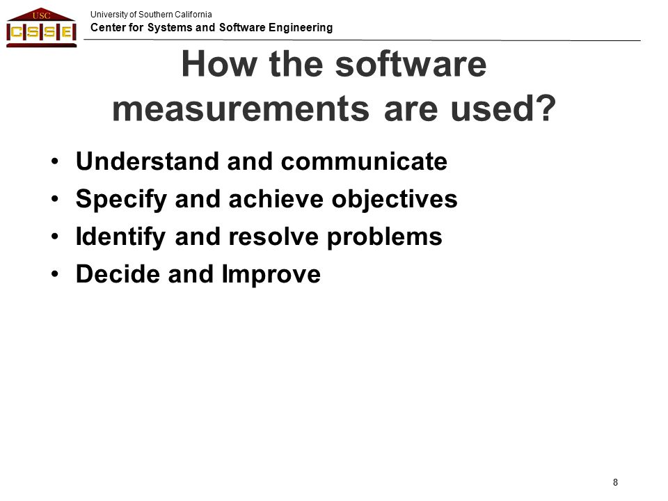 How the software measurements are used