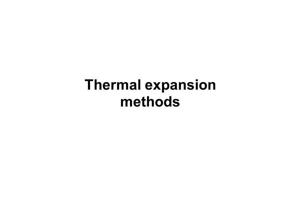 Thermal expansion methods