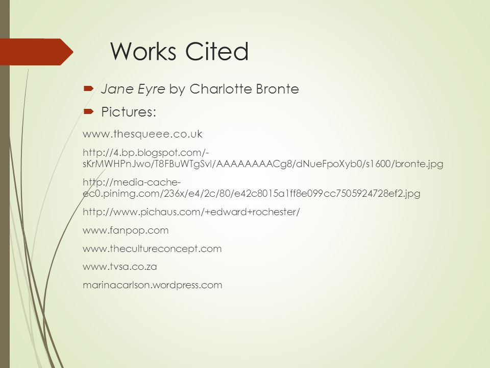 Works Cited Jane Eyre by Charlotte Bronte Pictures: