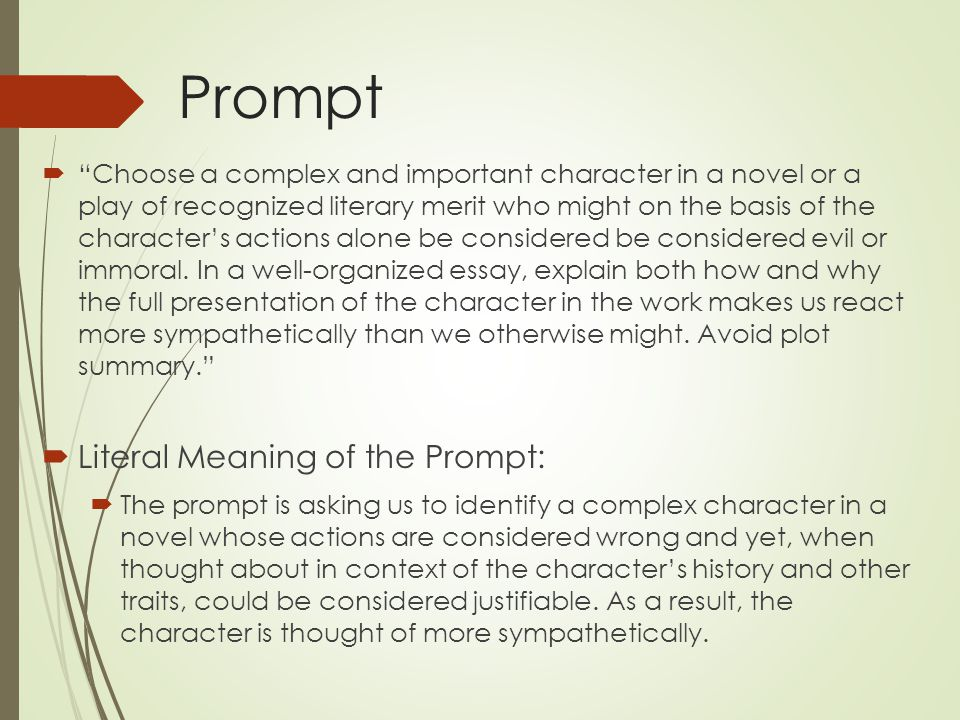 Prompt Literal Meaning of the Prompt: