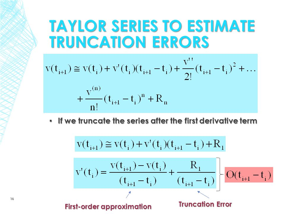Taylor Series to Estimate Truncation Errors