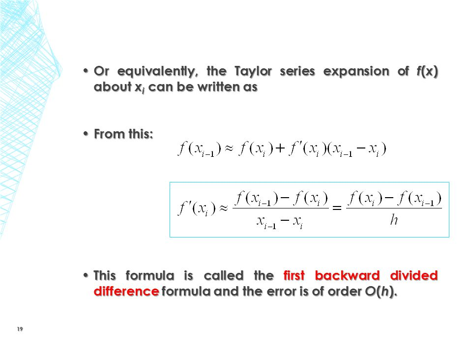 Or equivalently, the Taylor series expansion of f(x) about xi can be written as