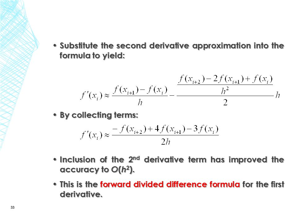 Substitute the second derivative approximation into the formula to yield: