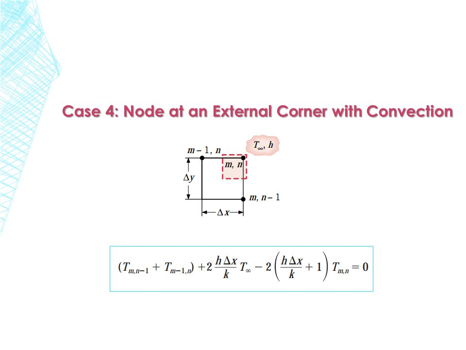 Case 4: Node at an External Corner with Convection
