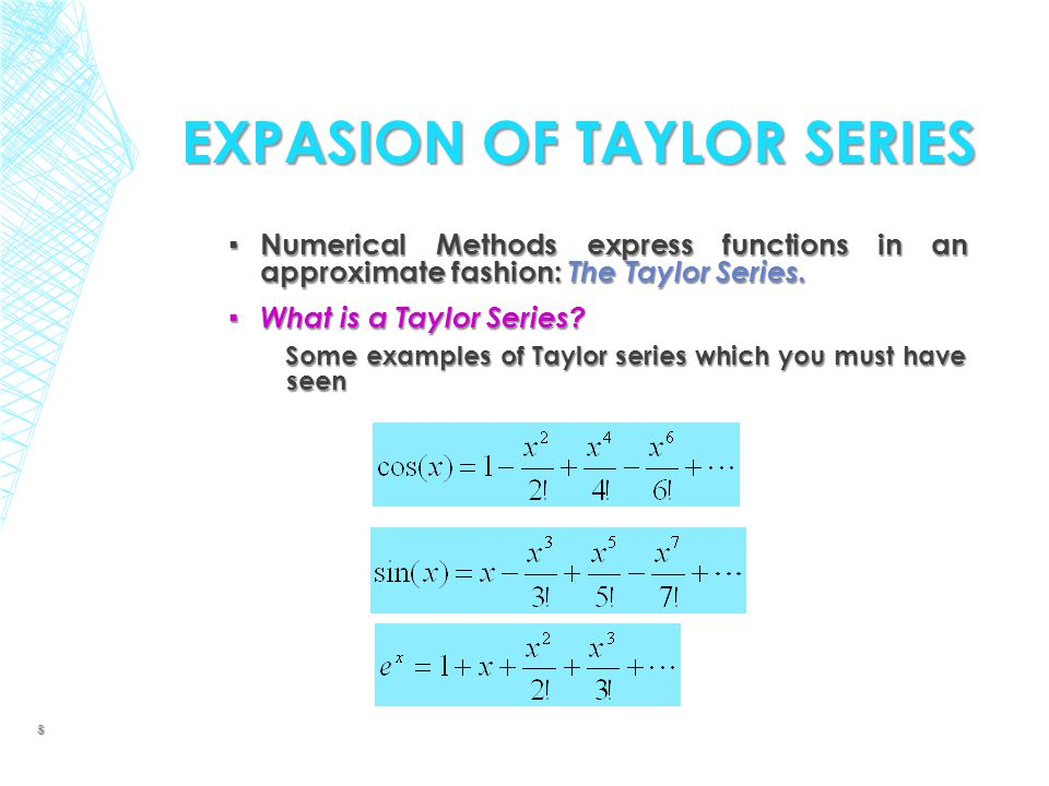EXPASION OF TAYLOR SERIES