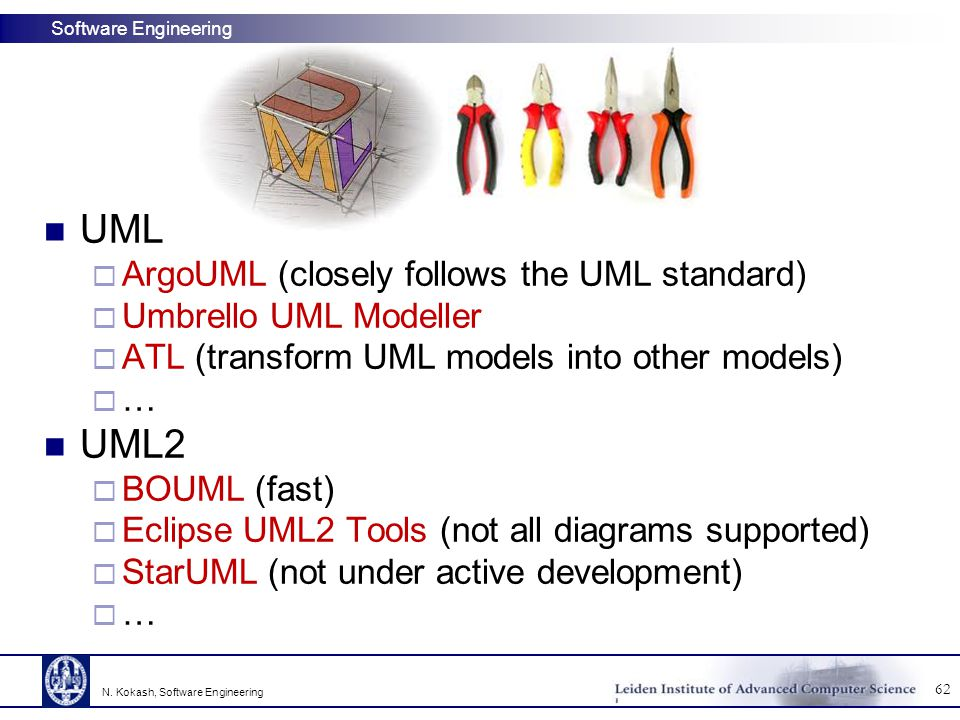 UML UML2 ArgoUML (closely follows the UML standard)