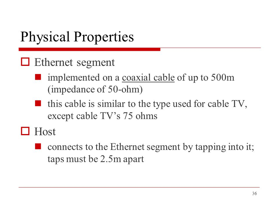 Physical Properties Ethernet segment Host