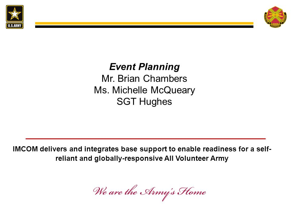Event Planning Mr. Brian Chambers Ms. Michelle McQueary SGT Hughes