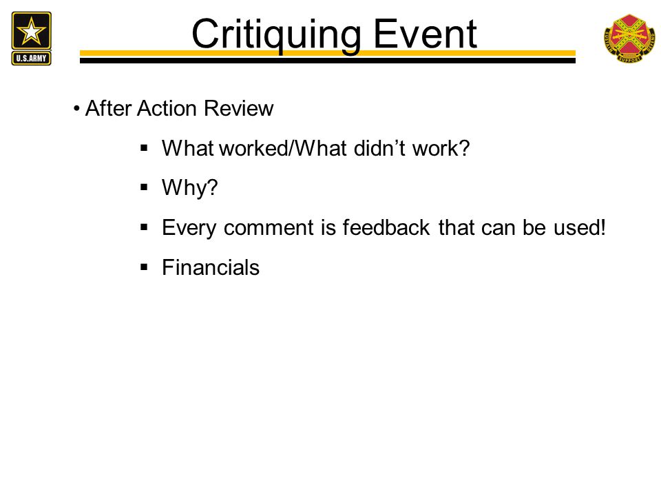 Critiquing Event After Action Review What worked/What didn't work