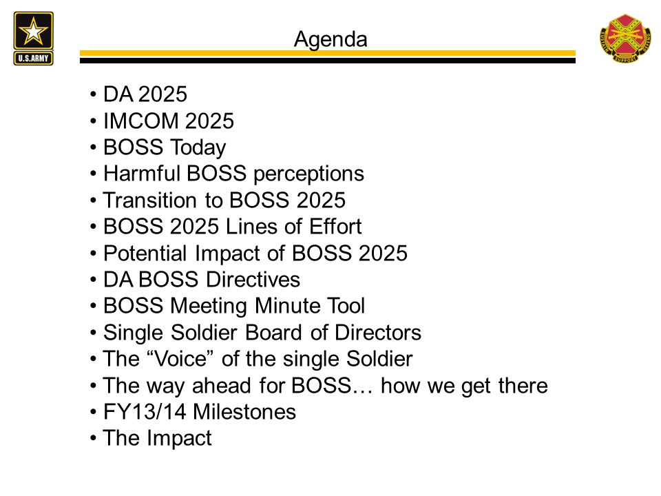 Agenda DA 2025. IMCOM 2025. BOSS Today. Harmful BOSS perceptions. Transition to BOSS 2025. BOSS 2025 Lines of Effort.