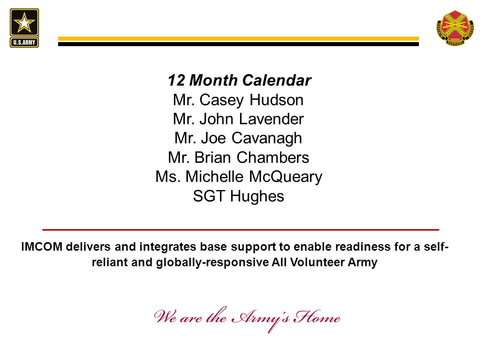 12 Month Calendar Mr. Casey Hudson Mr. John Lavender Mr. Joe Cavanagh