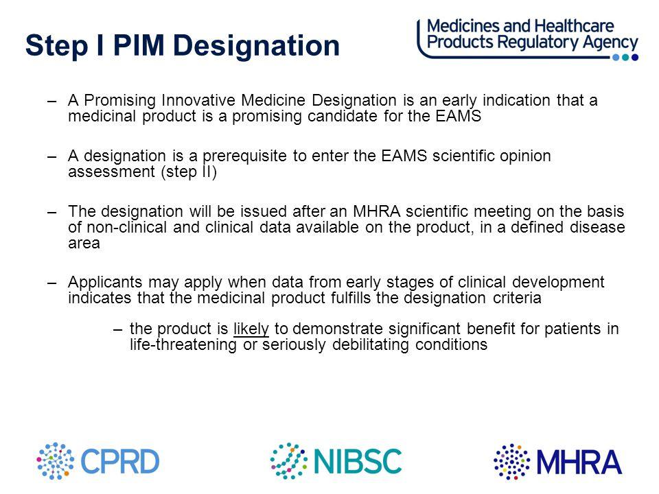 Step I PIM Designation