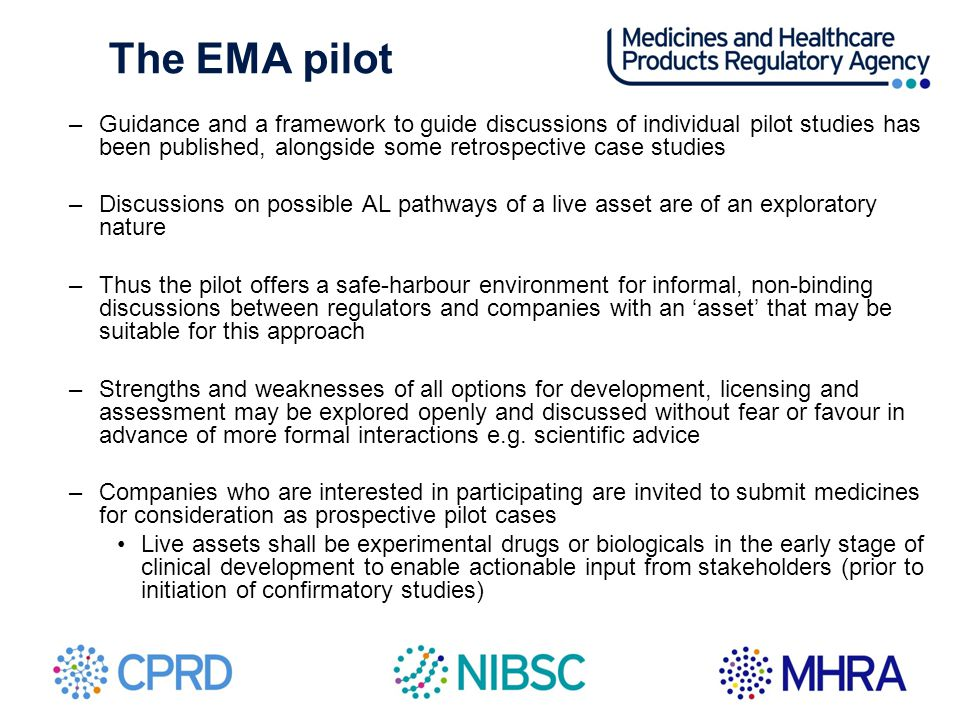 The EMA pilot Guidance and a framework to guide discussions of individual pilot studies has been published, alongside some retrospective case studies.