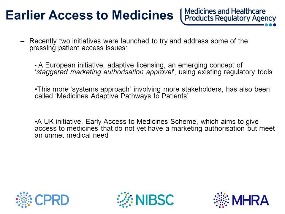 Earlier Access to Medicines