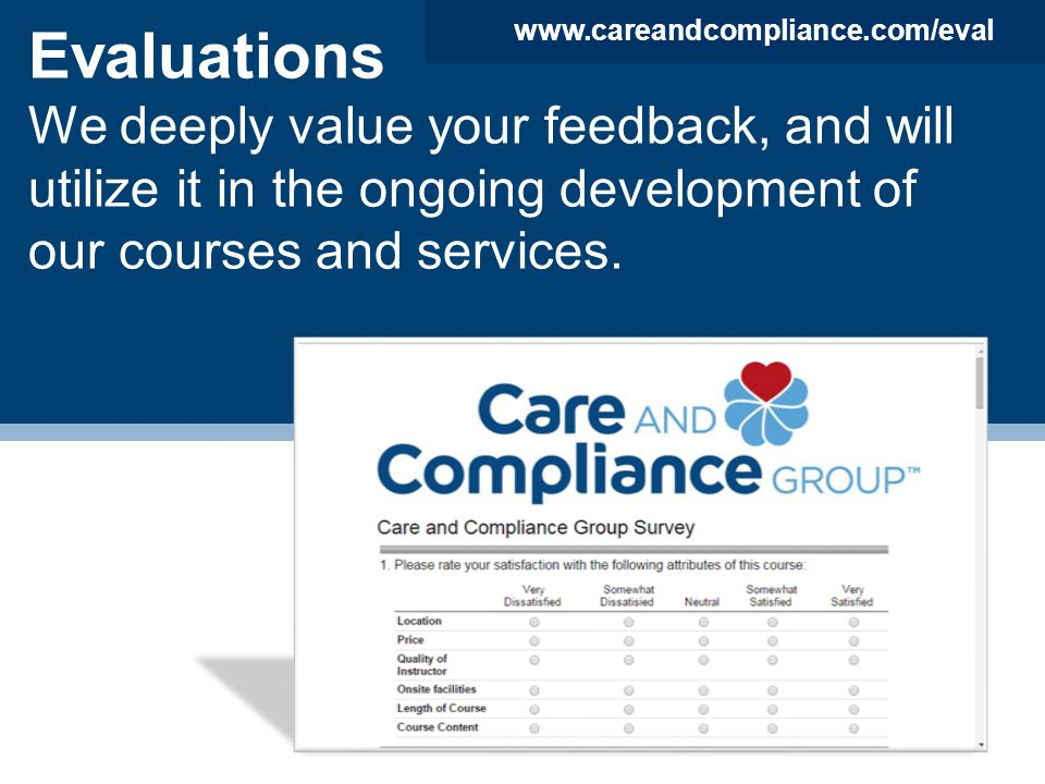 Evaluations We deeply value your feedback, and will utilize it in the ongoing development of our courses and services.