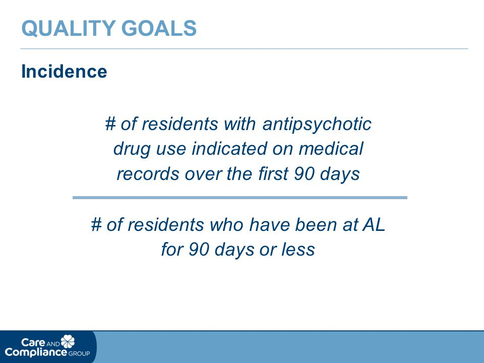 # of residents who have been at AL for 90 days or less