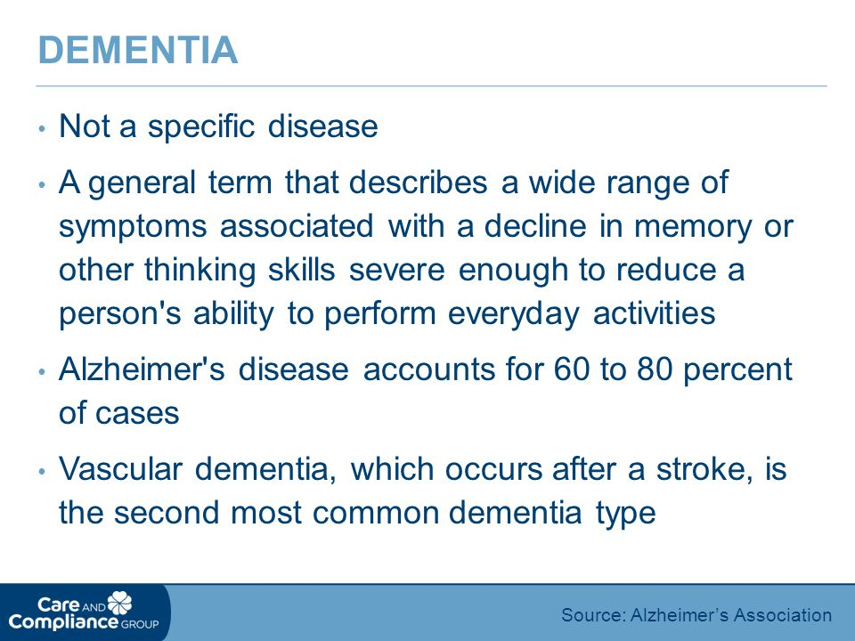 Dementia Not a specific disease