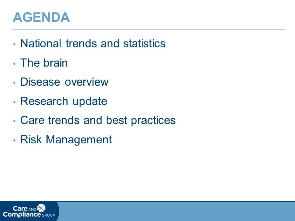 Agenda National trends and statistics The brain Disease overview