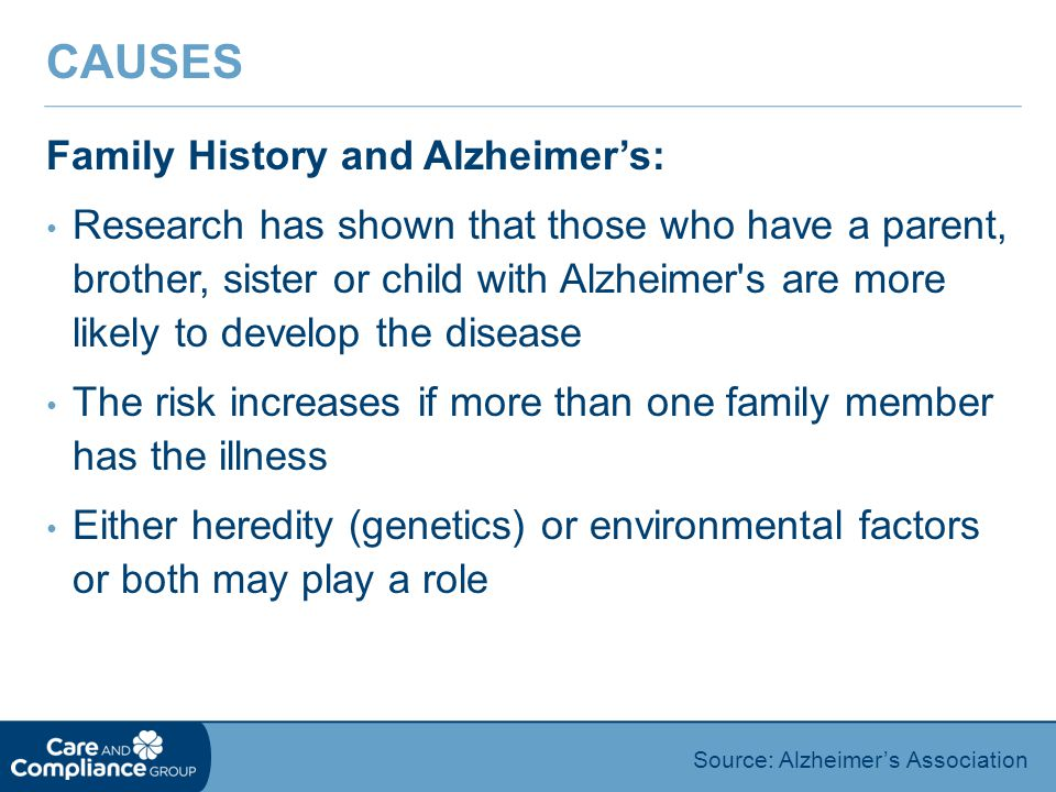 Causes Family History and Alzheimer's: