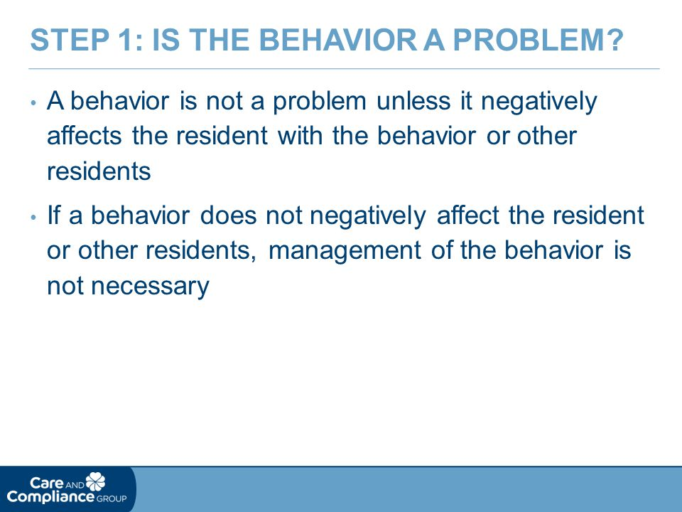 Step 1: Is the Behavior a Problem