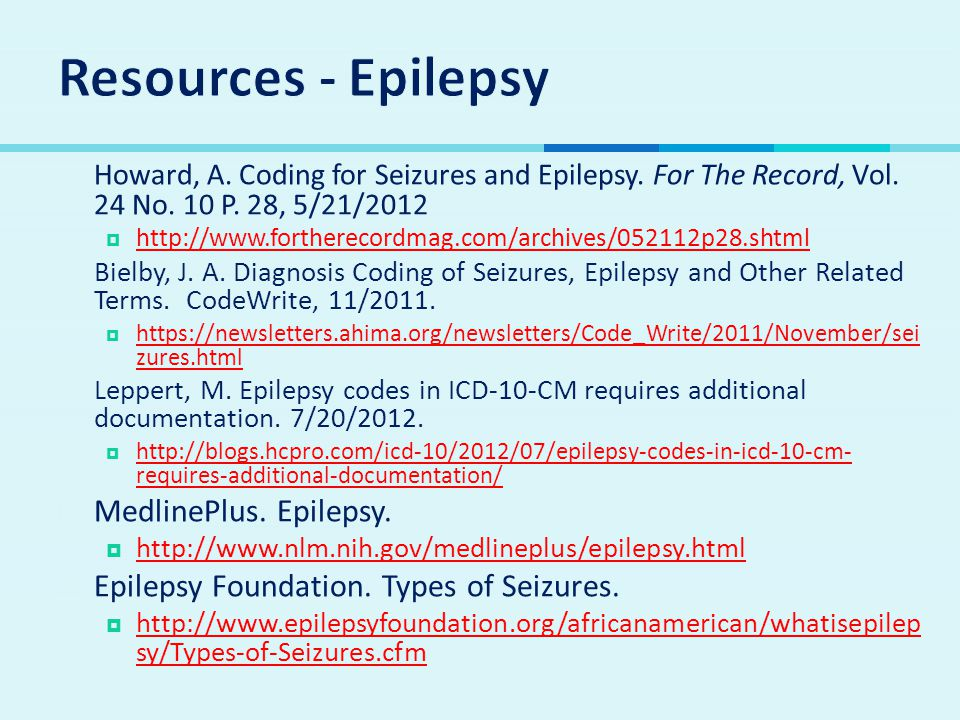 Resources - Epilepsy MedlinePlus. Epilepsy.