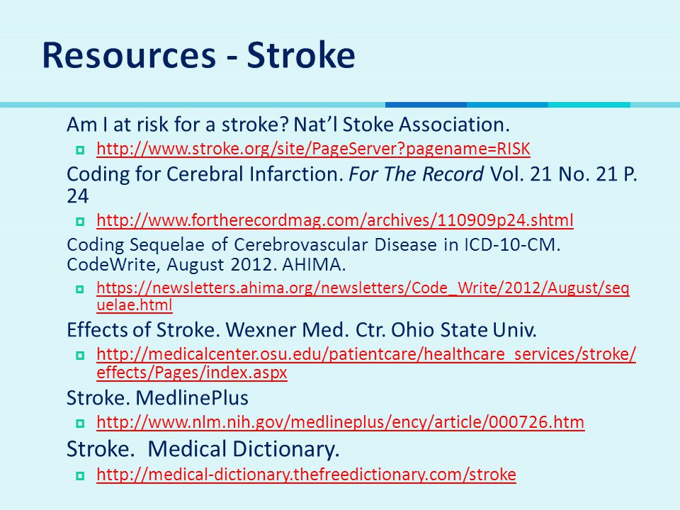 Resources - Stroke Stroke. Medical Dictionary.
