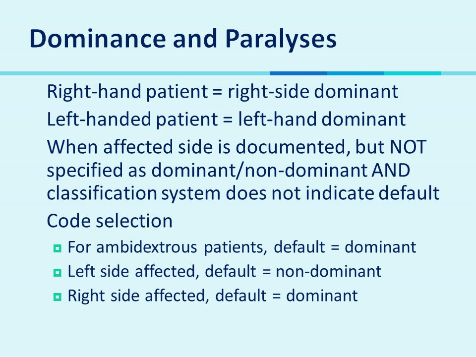 Dominance and Paralyses