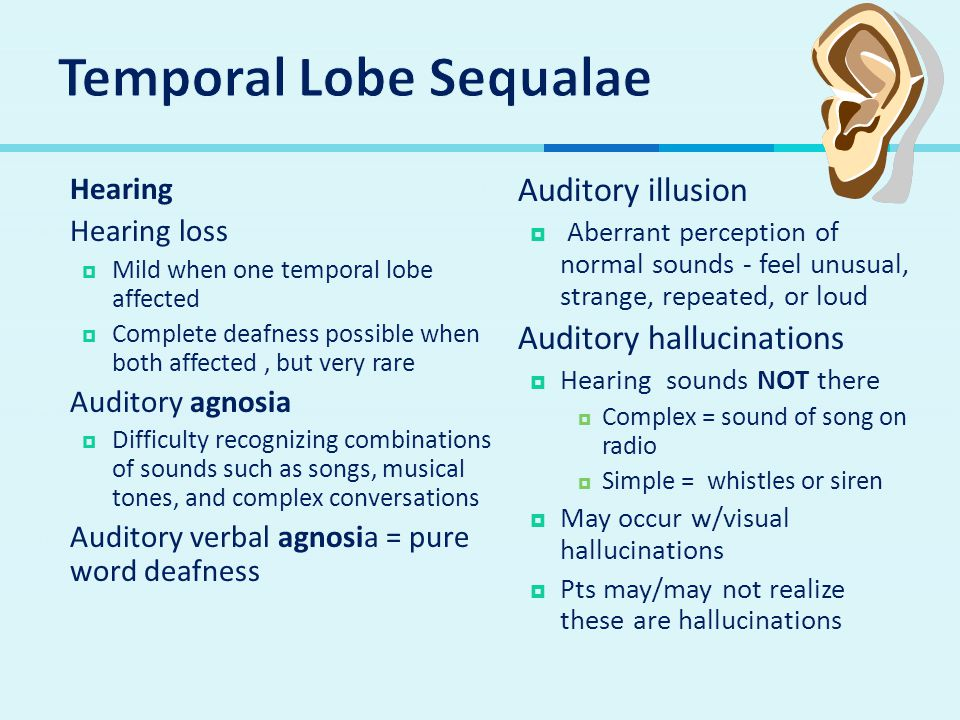 Temporal Lobe Sequalae