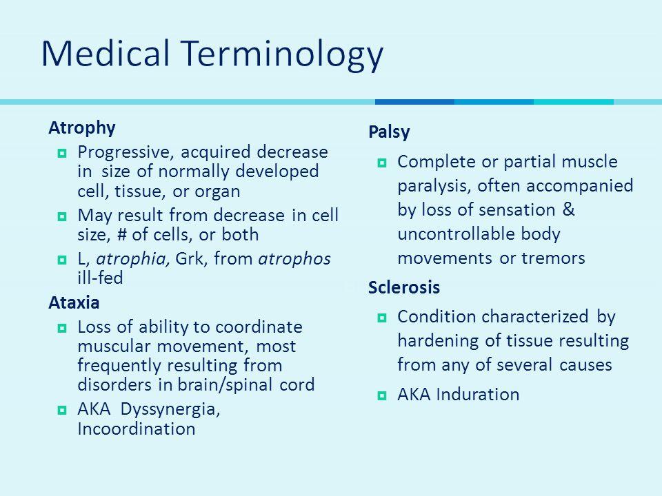 Medical Terminology Atrophy
