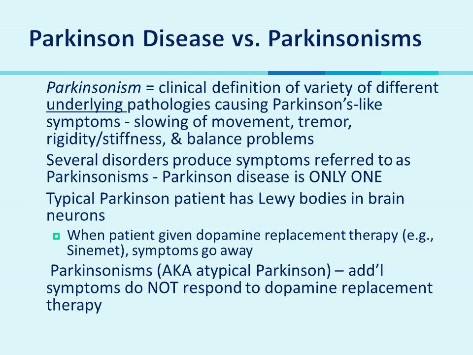 Parkinson Disease vs. Parkinsonisms