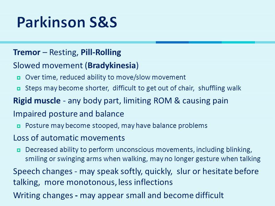 Parkinson S&S Tremor – Resting, Pill-Rolling