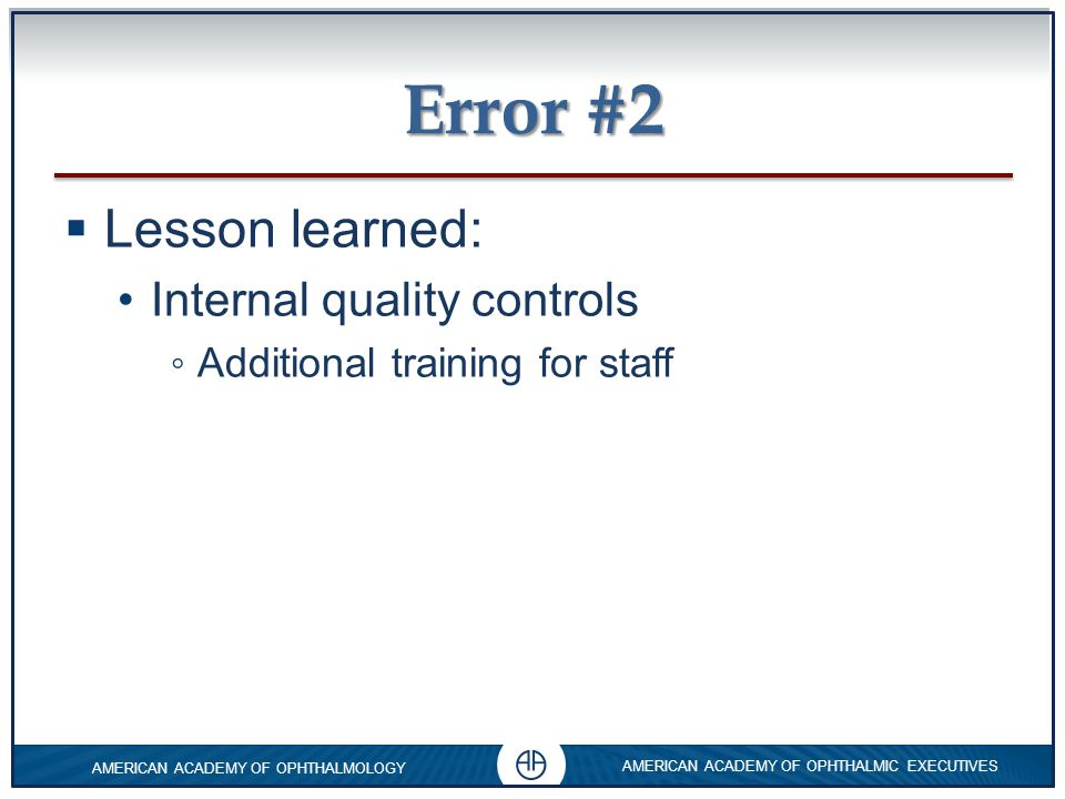 Error #2 Lesson learned: Internal quality controls