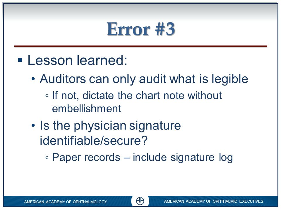 Error #3 Lesson learned: Auditors can only audit what is legible