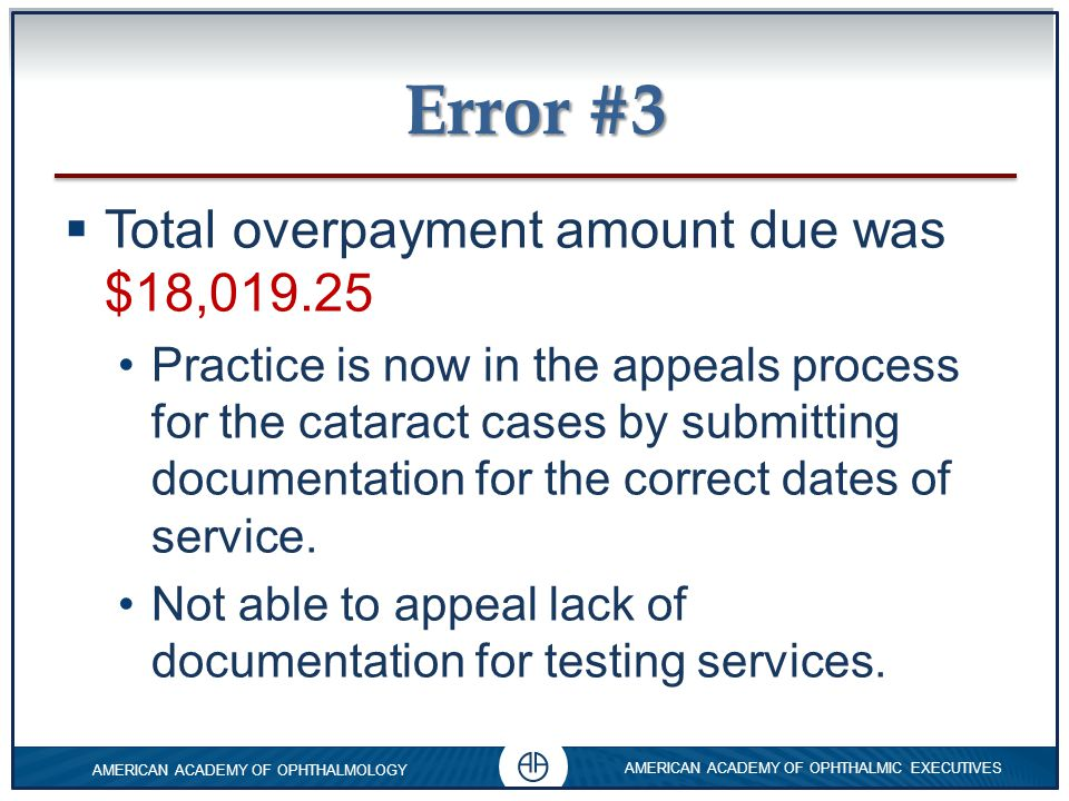 Error #3 Total overpayment amount due was $18,019.25