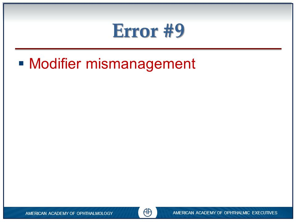 Error #9 Modifier mismanagement