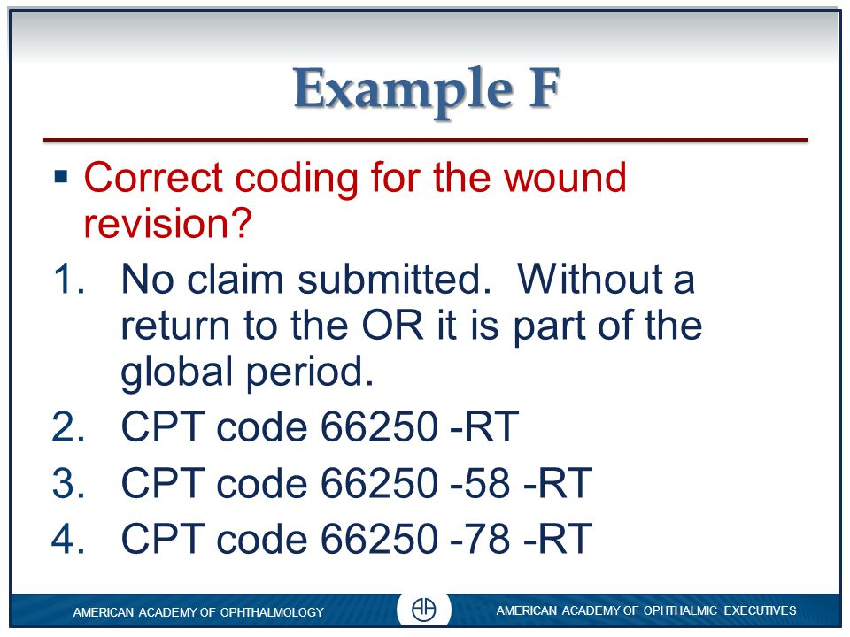 Example F Correct coding for the wound revision