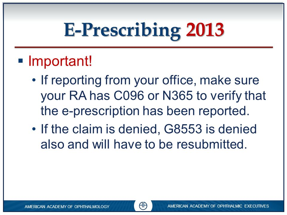 E-Prescribing 2013 Important!