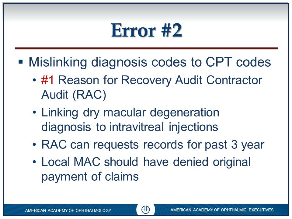 Error #2 Mislinking diagnosis codes to CPT codes