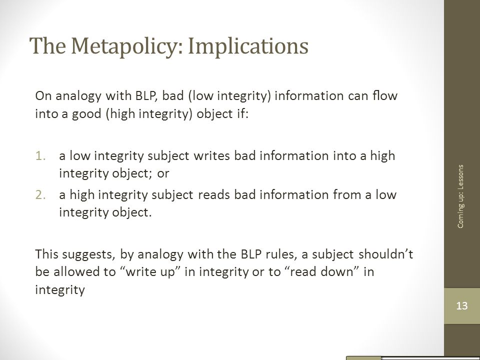 The Metapolicy: Implications