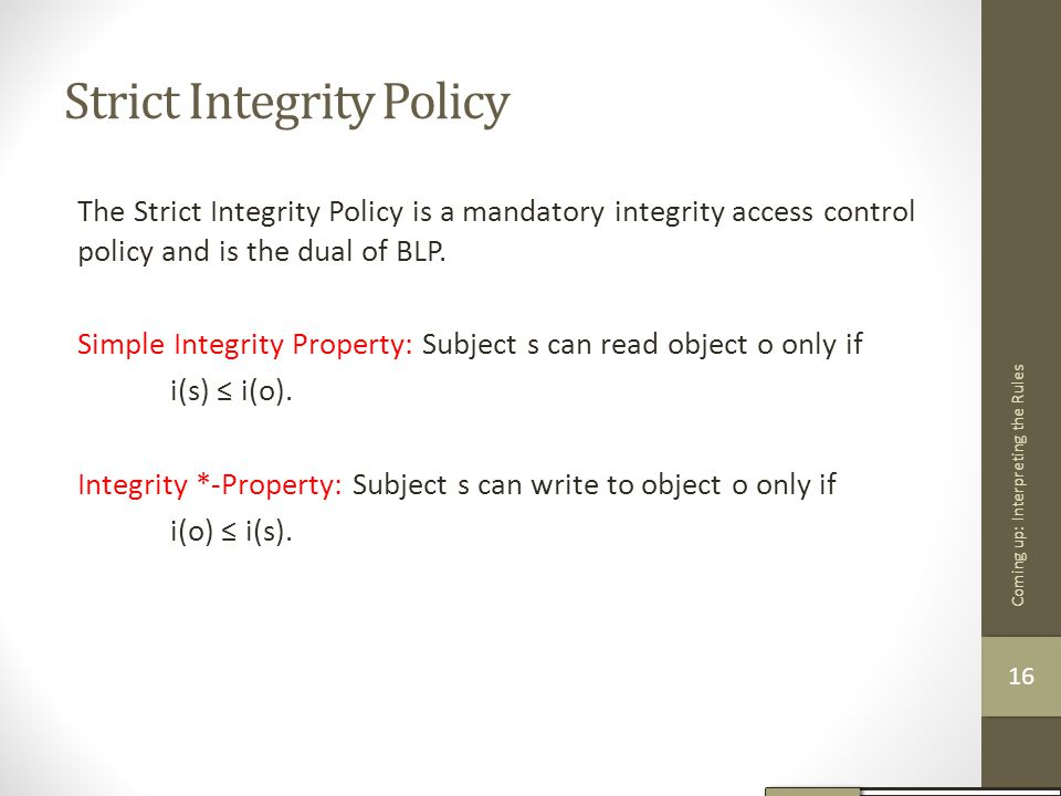 Strict Integrity Policy