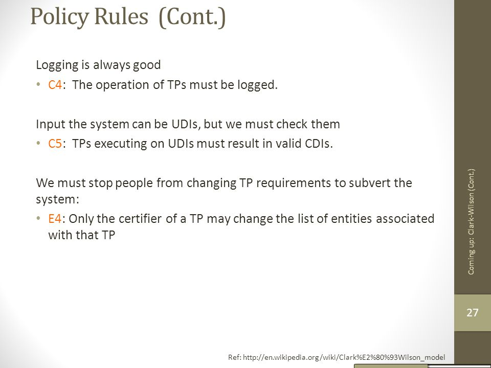 Policy Rules (Cont.) Logging is always good