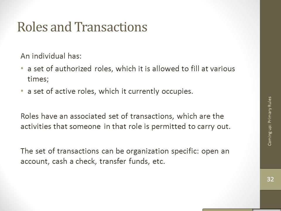 Roles and Transactions