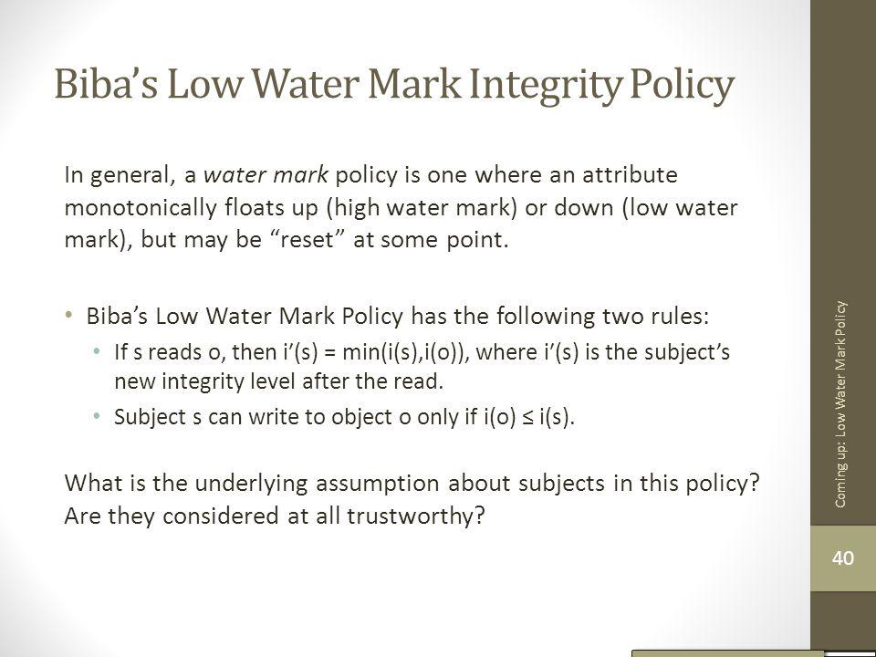 Biba's Low Water Mark Integrity Policy