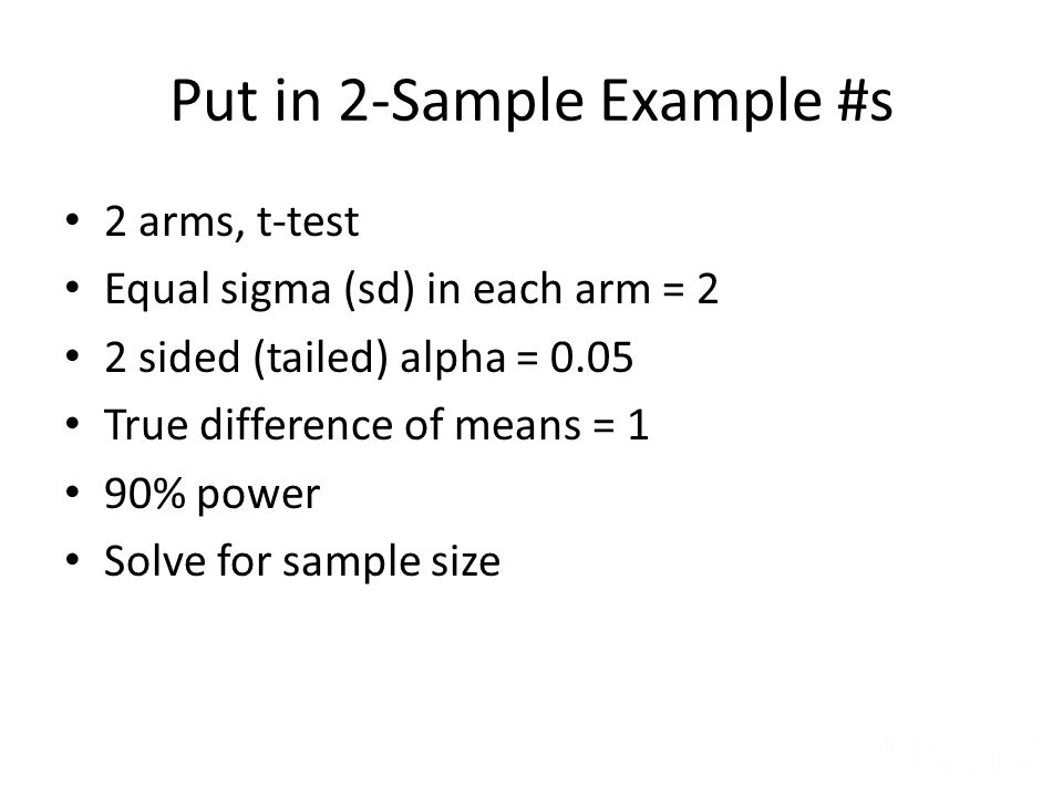 Put in 2-Sample Example #s