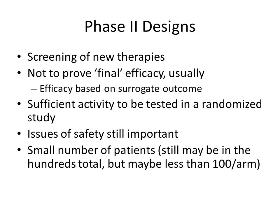 Phase II Designs Screening of new therapies
