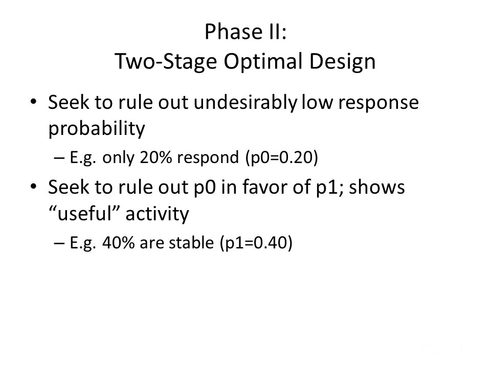 Phase II: Two-Stage Optimal Design