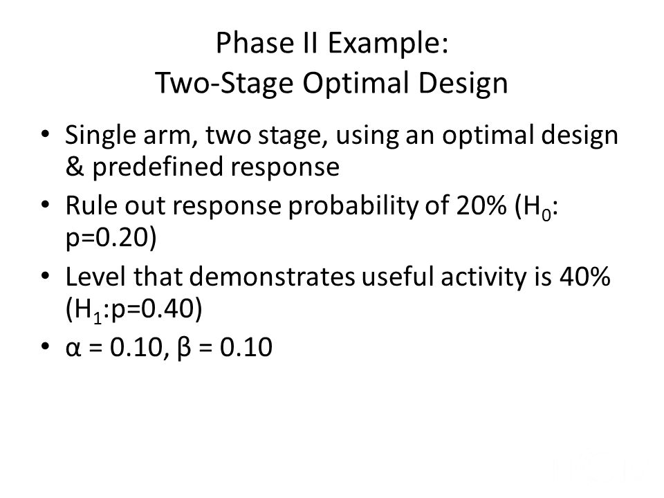 Phase II Example: Two-Stage Optimal Design