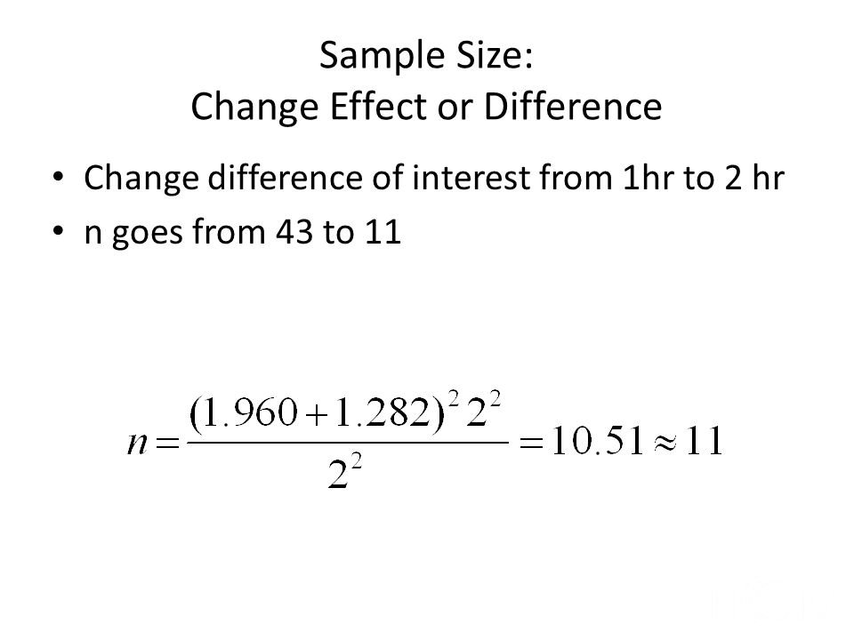 Sample Size: Change Effect or Difference